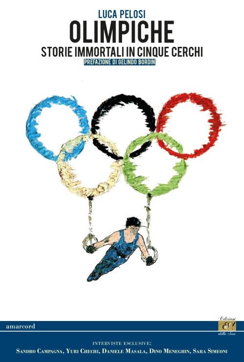 Olimpiche. Storie immortali in cinque cerchi