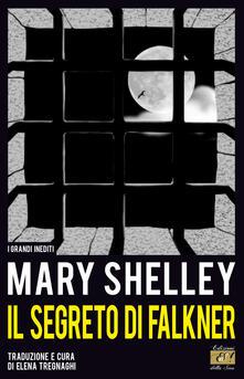Il segreto di Falkner - Mary Shelley - copertina