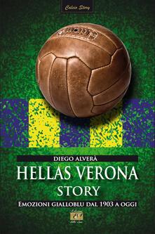 Lpgcsostenible.es Hellas Verona story. Emozioni gialloblu dal 1903 a oggi Image