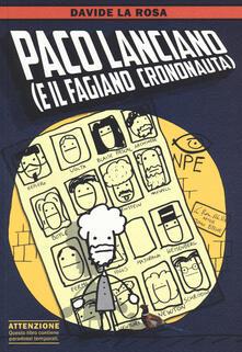 Paco Lanciano (e il fagiano crononauta) - Davide La Rosa - copertina
