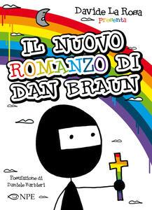 Il nuovo romanzo di Dan Braun