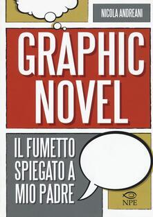Letterarioprimopiano.it Il graphic novel. Il fumetto spiegato a mio padre Image