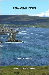 Dreaming of Ireland. Con DVD - Daffra Marco - wuz.it
