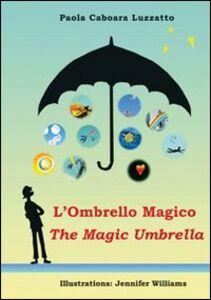 L' ombrello magico-The magic umbrella