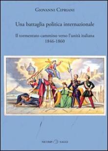 Atomicabionda-ilfilm.it Una battaglia politica internazionale. Il tormentato cammino verso l'unità italiana (1846-1860) Image