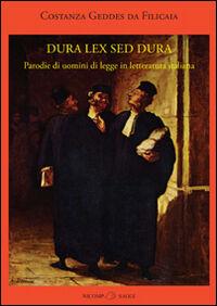Dura lex sed dura. Parodie di uomini di legge in letteratura italiana