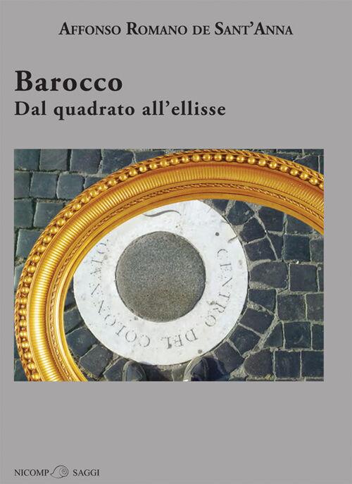 Barocco. Dal quadrato all'ellisse