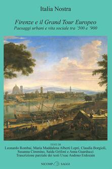 Warholgenova.it Firenze e il Grand Tour Europeo. Paesaggi urbani e vita sociale tra '500 e '900 Image