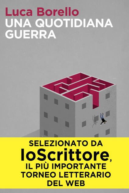 Una quotidiana guerra - Luca Borello - ebook