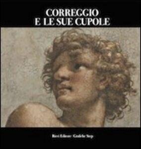 Correggio e le sue cupole