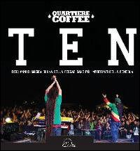 Ten. Dieci anni di musica di una delle reggae band più importanti della penisola