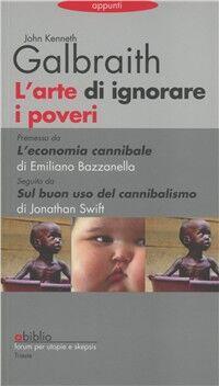 L' arte di ignorare i poveri