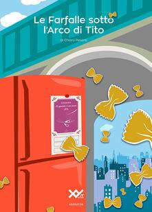 Le farfalle sotto l'arco di Tito - Chiara Pesenti - copertina