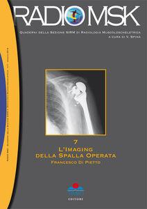 L' imaging della spalla operata. MSK. Vol. 7