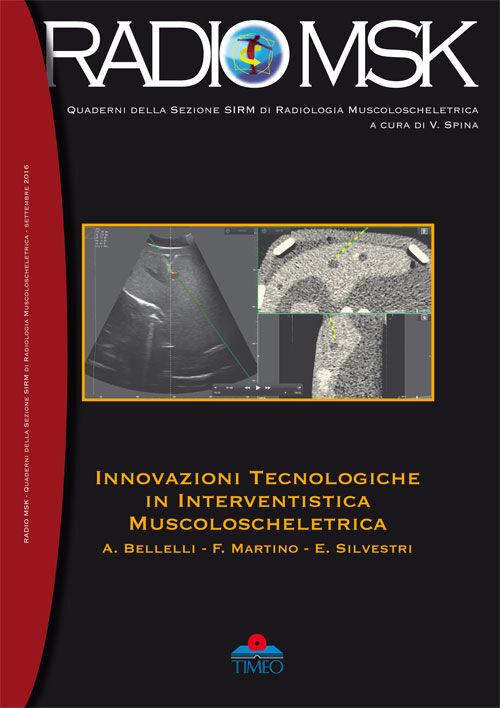 Innovazioni tecnologiche in interventistica muscoloscheletrica