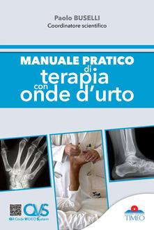 Manuale pratico di terapia con onde d'urto - Paolo Buselli - copertina