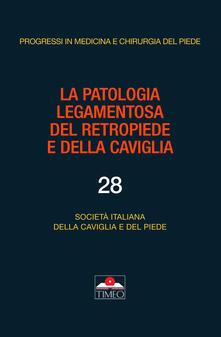 La patologia legamentosa del retropiede e della caviglia.pdf