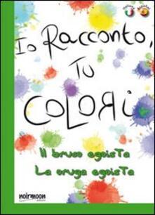 Voluntariadobaleares2014.es Il bruco egoista. Ediz. italiana e spagnola Image