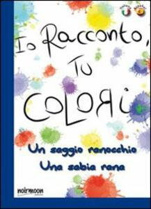 Un saggio ranocchio. Ediz. italiana e spagnola