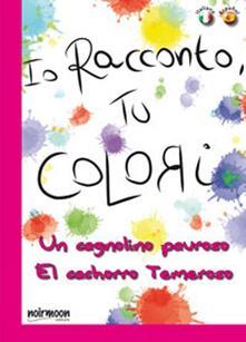 Camfeed.it Un cagnolino pauroso. Ediz. italiana e spagnola Image
