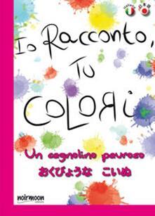 Filmarelalterita.it Un cagnolino pauroso. Ediz. italiana e giapponese Image