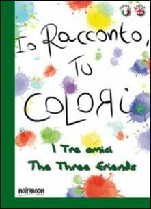 Ipabsantonioabatetrino.it I tre amici. Ediz. italiana e inglese Image