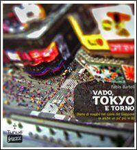 Vado, Tokyo e torno