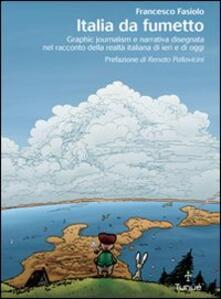 Camfeed.it Italia da fumetto. Graphic journalism e narrativa disegnata nel racconto della realtà italiana di ieri e di oggi Image