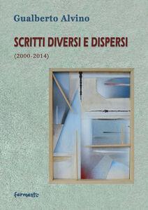 Scritti diversi e dispersi (2000-2014)
