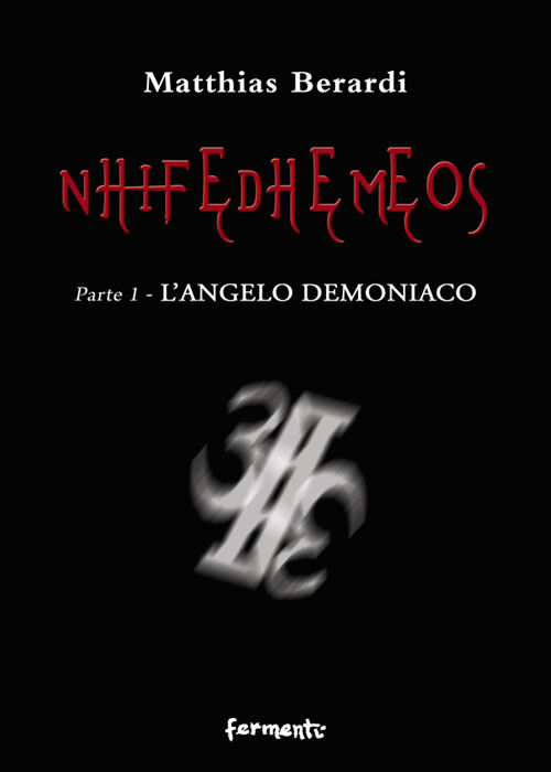 Nhifedhemeos. L'angelo demoniaco. Vol. 1