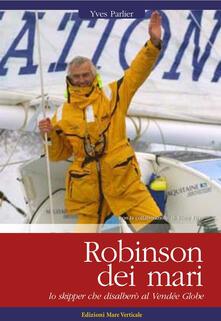 Lpgcsostenible.es Robinson dei mari. Lo skipper che disalberò al Vendée Globe Image