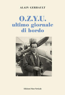 O.Z.Y.U. ultimo giornale di bordo - Alain Gerbault - copertina