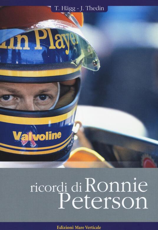Ricordi di Ronnie Peterson - Thomas Hägg,Joakim Thedin - copertina