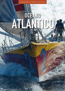 Oceano Atlantico. Ediz. illustrata