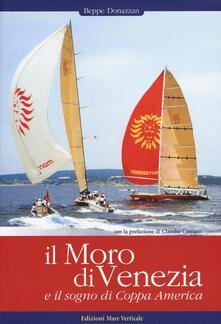 Voluntariadobaleares2014.es Il Moro di Venezia e il sogno di Coppa America Image