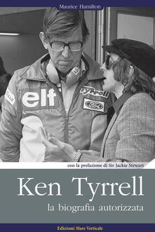 Antondemarirreguera.es Ken Tyrrell. La biografia autorizzata Image