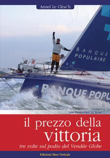 Capturtokyoedition.it Il prezzo della vittoria. Tre volte sul podio del Vendée Globe Image