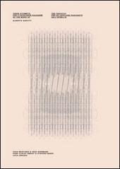 Alberto Garutti. Tre tentativi per un catalogo ragionato dell'opera di Alberto Garutto. Ediz. multilingue