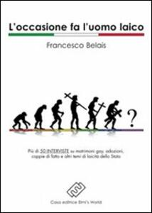 L' occasione fa l'uomo laico - Francesco Belais - copertina