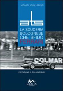 Antondemarirreguera.es ATS. La scuderia bolognese che sfidò Ferrari Image
