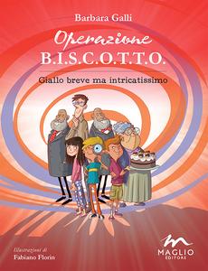Libro Operazione B.I.S.C.O.T.T.O. Giallo breve ma intricatissimo Barbara Galli