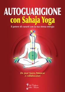 Premioquesti.it Autoguarigione con Sahaja Yoga. Il potere di curarti con la tua stessa energia Image