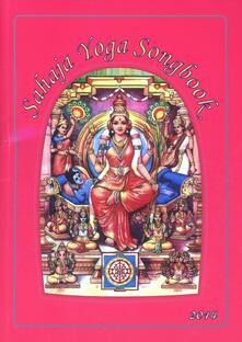 Voluntariadobaleares2014.es Sahaja yoga songbook 2014. Ediz. multilingue Image