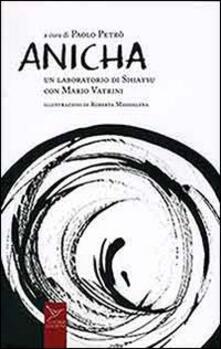 Anicha. Un laboratorio di shiatsu con Mario Vatrini - Mario Vatrini,Paolo Petrò - copertina