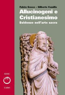 Listadelpopolo.it Allucinogeni e cristianesimo. Evidenze nell'arte sacra. Vol. 2 Image