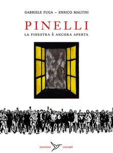 Libro Pinelli. La finestra è ancora aperta Gabriele Fuga , Enrico Maltini