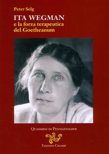 Listadelpopolo.it Ita Wegman e la forza terapeutica del Goetheanum Image