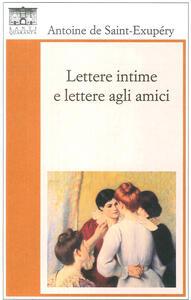Lettere intime e lettere agli amici