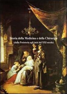 Osteriacasadimare.it Storia della medicina e della chirurgia (dalla preistoria agli inizi del XXI secolo Image