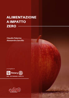 Alimentazione a impatto zero - Claudio Palerma,Alessandra Sorvillo - copertina